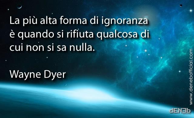 wayne_dyer_ignoranza