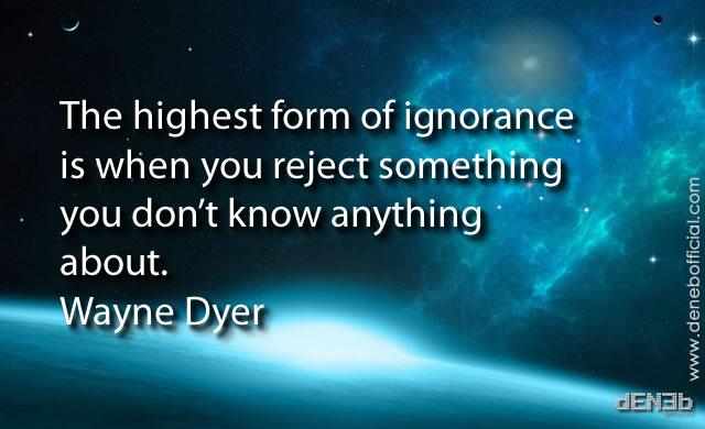 wayne_dyer_ignorance