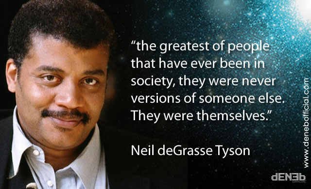 Neil deGrasse Tyson: Sii Te Stesso - Be Yourself