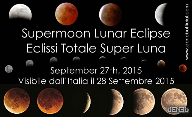 28 Settembre 2015: Eclissi Super Luna -Supermoon Lunar Eclipse September 27-28, 2015